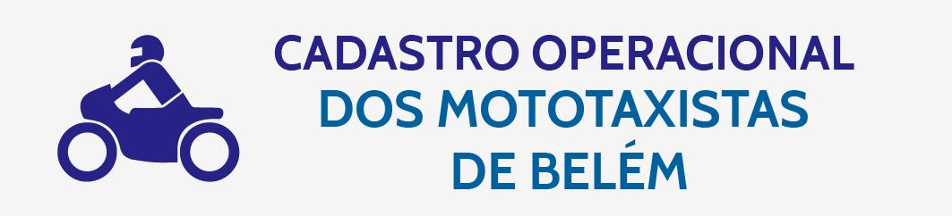 CADASTRO OPERACIONAL DOS MOTOTAXISTAS